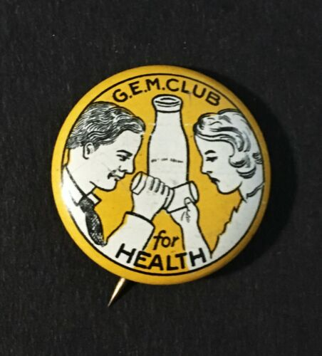 """1933 """"G.E.M. CLUB FOR HEALTH"""" DAIRY PINBACK BUTTON - MILK COUNCIL ADVERTISING"""