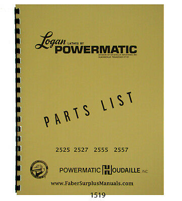 Logan Lathe Models 2525 2527 2555 2557 Parts List Manual 1519