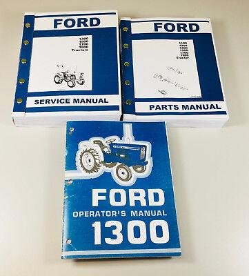 Ford 1300 Tractor Service Parts Operators Manual Owners Repair Catalog Set