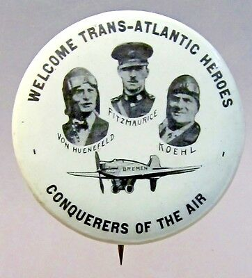 WELCOME TRANS-ATLANTIC HEROES CONQUERORS OF THE AIRS aviation pinback button