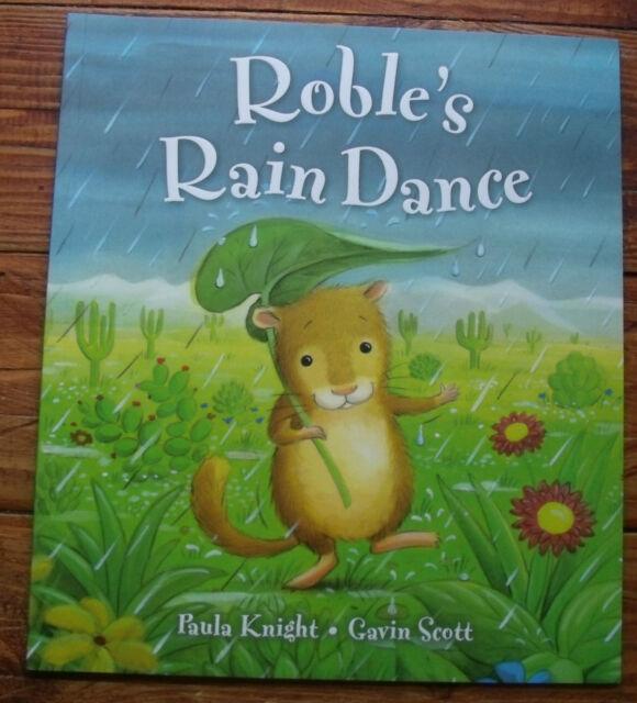 BOOK ~ ROBLE'S RAIN DANCE BY PAULA KNIGHT & GAVIN SCOTT ~ NEW PAPERBACK