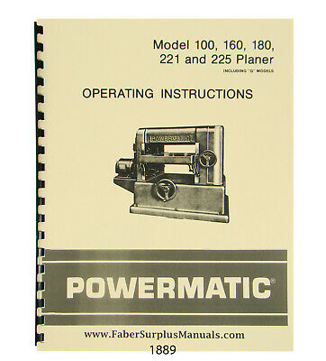 Powermatic Planer Models 100 160 180 221 225 Operator Manual 1889