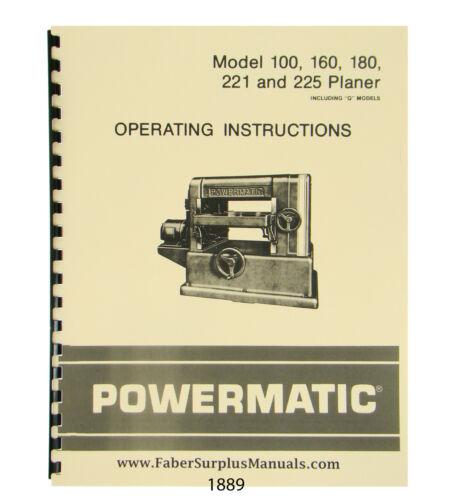 Powermatic Planer Models 100, 160, 180, 221, & 225 Operator Manual # 1889