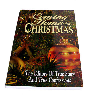 Coming Home For Christmas—The Editors of True Story and True Confessions—REDUCED ()