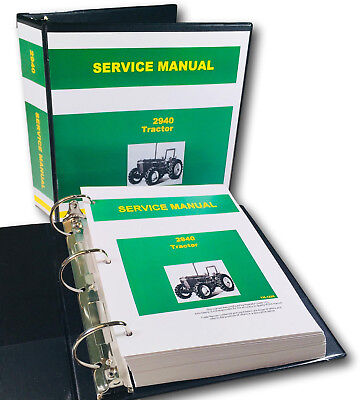 Service Manual For John Deere 2940 Tractor Technical Repair Shop Book In Binder