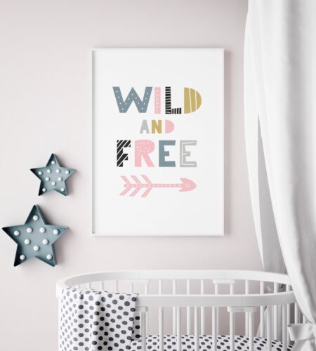 """""""Wild and Free"""" Print / Picture for Nursery / Childs Kids Room Bedroom / Scandi"""