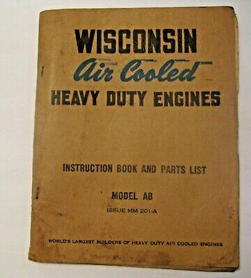 Vintage Wisconsin Air Cooled Heavy Duty Engines Ab Instruction Book Parts List