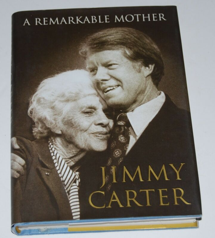 Jimmy Carter signed book Remarkable Mother 1st Print PSA//DNA Authentic