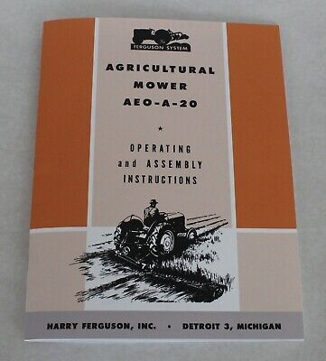 Ferguson Aeo-a-20 Agricultural Sickle Bar Mower Rear 3pt Mount Operators Manual