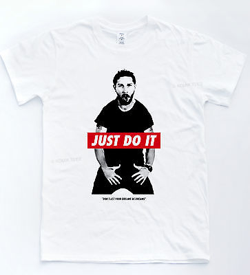 Do It T Shirt Shia Labeouf Motivational Quote Funny Dream Tee Gym Meme Gift Top
