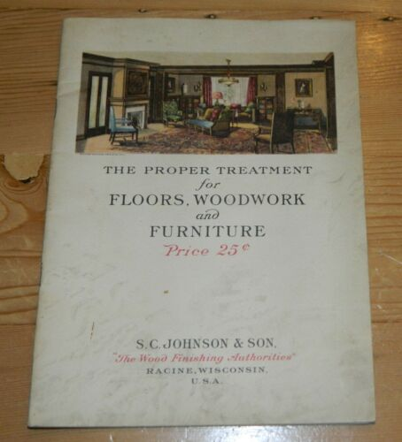 1915 S C Johnson & Son Floor Woodwork & Furniture Treatment Catalog & Manual