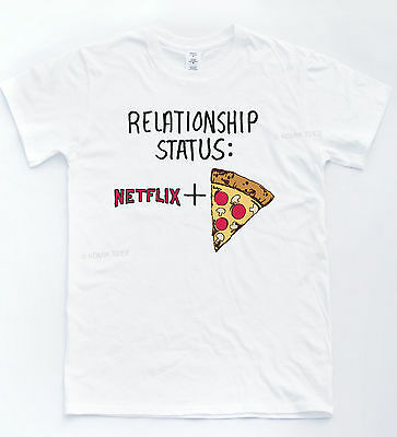 Reltionship T Shirt Net Flix Chill Pizza Tee Hipster Indie Funny Novelty Rad Top