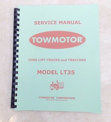 Towmotor Model Lt35 Service Manual Circa 1950 Scanned  Bound Copy