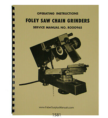 Foley Belsaw Model 394 Saw Chain Grinder Operator Parts Manual 1581