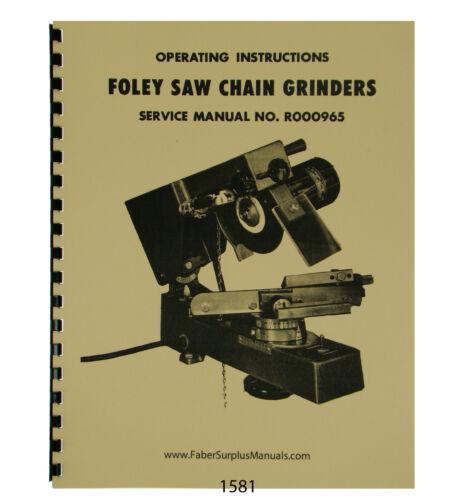 Foley Belsaw Model 394 Saw Chain Grinder Operator & Parts Manual #1581