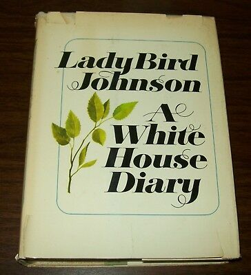 """LADY BIRD JOHNSON - A WHITE HOUSE DIARY """"1970 FIRST EDITION"""" """"GOOD CONDITION"""""""
