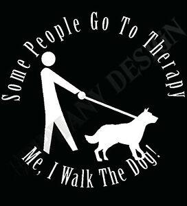 Dog-Walk-T-Shirt-Funny-I-Walk-The-Dog-Therapy-T-Shirt-Gift-Dog-Lover-T-Shirt-Do