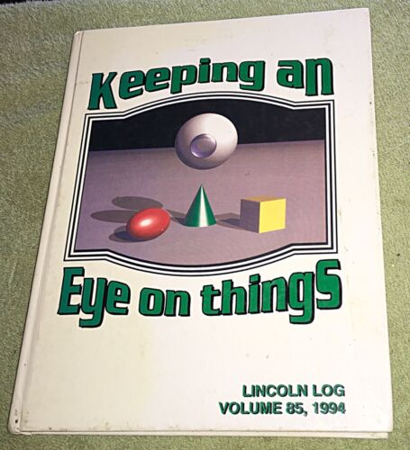 1994 Vincennes Lincoln High School Yearbook Lincoln log Vol. 85