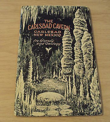 "ORIGINAL 1928 ""The CARLSBAD CAVERN...New Mexico"" Its HISTORY/GEOLOGY~Photos~"