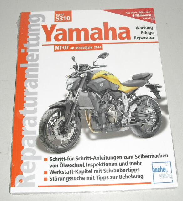 Reparaturanleitung Yamaha MT-07 ab Baujahr 2014 (MT 07)