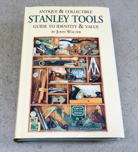 STANLEY TOOLS GUIDE BY JOHN WALTERS 1996 2ND EDITION HARDCOVER