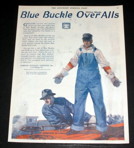 1919 OLD MAGAZINE PRINT AD, BLUE BUCKLE OVERALLS, GREATER SERVICE AND COMFORT!