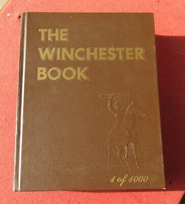 The Winchester Handbook 1 of 1000 Signed by George Madis 1981 1st edition