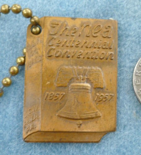 1857-1957 Nea National Education Assn Key Chain Fob Centennial Convention