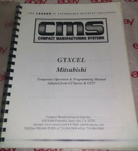Mitsubishi 64 GTXCEL Programming Operation Manual 2002 CMS Compact Mfg Systems