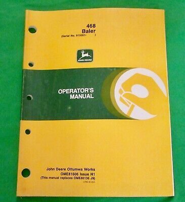 John Deere 468 Square Baler Operators Manual  Ome81606 Issue H1