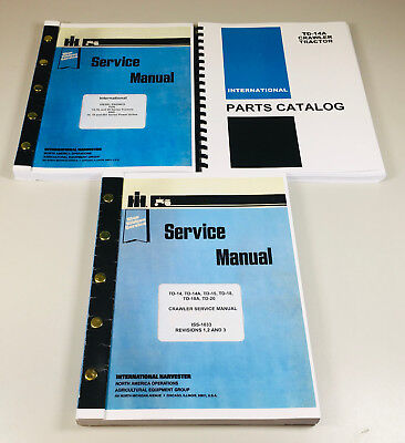 International Td14a Crawler Chassis Engine Service Parts Manual Catalog Set