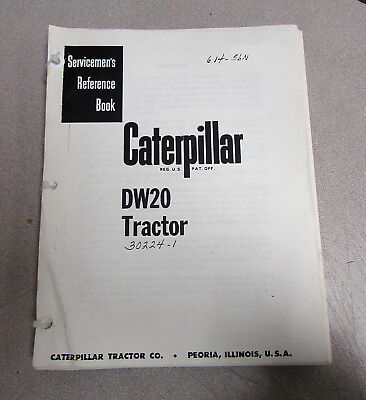 Caterpillar Cat Dw20 Tractor Servicemens Reference Book Repair Manual