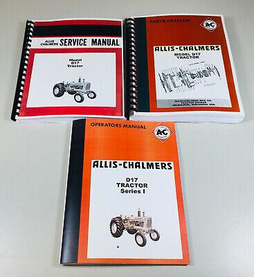 Allis Chalmers D-17 Series 1 Tractor Service Parts Operators Manual Catalog
