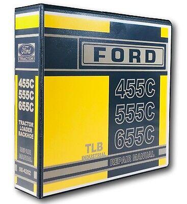 Ford 455c 555c 655c Tractor Loader Backhoe Service Repair Shop Manual Sm-4282