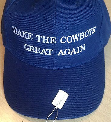 Dallas Cowboys Hat MAKE THE COWBOYS GREAT AGAIN Embroidered Hat Cap