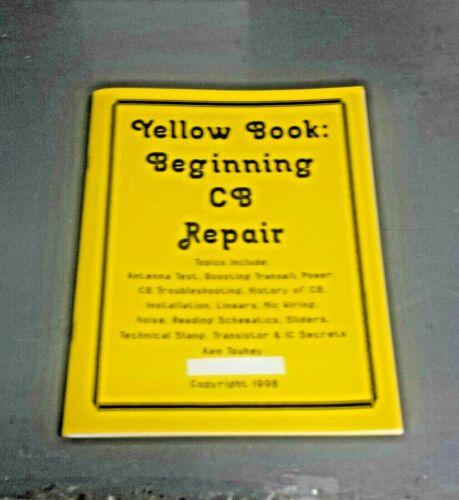 Yellow Book: Beginning Citizen Band Radio Repair