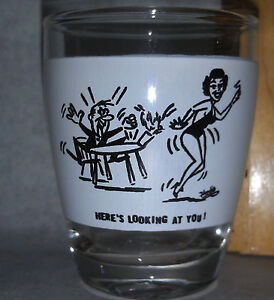 Here's Looking at You Shot Glass 1950's Vintage New collectible