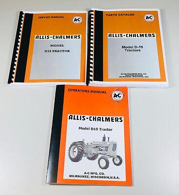 Allis Chalmers D19 Tractor Service Parts Operators Manual Shop Set