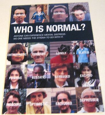 Advertising Campaign Who is Normal mental Health - posted