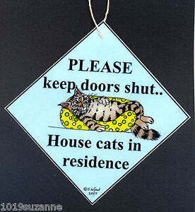 MAINE COON CAT IN RESIDENCE KEEP DOORS SHUT LAMINATED SIGN BY SUZANNE LE GOOD