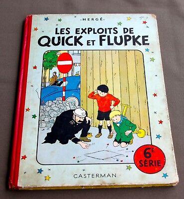 HERGE - LES EXPLOITS DE  QUICK ET  FLUPKE  6E SERIE - EO1954 - B9