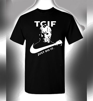 Friday The 13th Jason Voorhees T-Shirt TGIF Funny Nike Spoof Horror Halloween