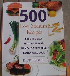 LOW SODIUM RECIPE BOOK by D Logue 500 recip suit menieres disease Bellbowrie Brisbane North West Preview