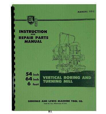 Giddings Lewis Inst. Repair Parts Manual Vertical Boring Turning Mill 81
