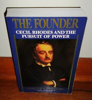 THE FOUNDER-Cecil Rhodes & the Pursuit of Power-South Africa-Rotberg-SUPERB 1st!