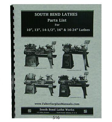 Southbend 10 13 14-12 16 16-24 Lathe Parts List Manual 516