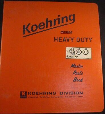 Koehring Model 466 Excavator Parts And Operators Manual