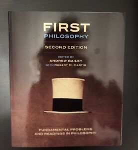 First Philosophy: Fundamental Problems & Readings