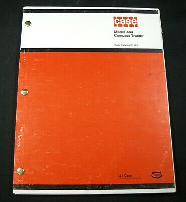 Case 444 Compact Tractor Parts Manual Book Catalog List