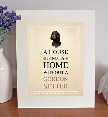 """Gordon Setter 10"""" x 8"""" Free Standing A HOUSE IS NOT A HOME Picture Mount Gift"""